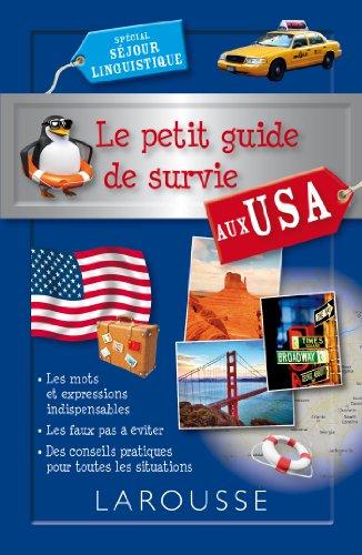 9782035892157: Le petit guide de survie aux USA