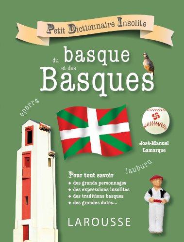 9782035892348: Petit dictionnaire insolite du basque et des basques