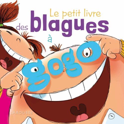 PETIT LIVRE DES BLAGUES À GOGO (LE): MEYER AURORE