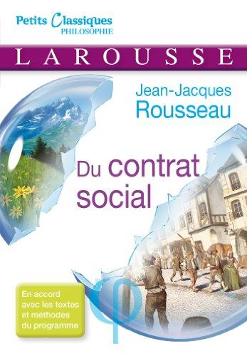 Du contrat social (Petits Classiques Larousse, 210): Jean Jacques Rousseau