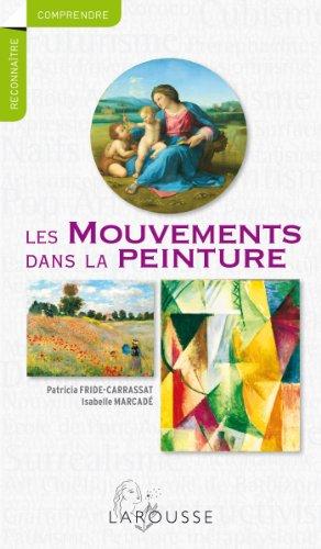 9782035893116: Les mouvements dans la peinture