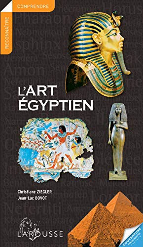 ART ÉGYPTIEN (L'): ZIEGLER CHRISTIANE