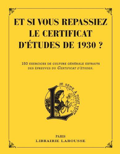 9782035894670: Et si vous repassiez votre certificat d'études en 1930 ?