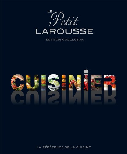 9782035895332: Le Petit Larousse illustré cuisinier: Edition Collector