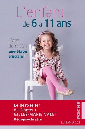 9782035896117: L'enfant de 6 à 11 ans NP