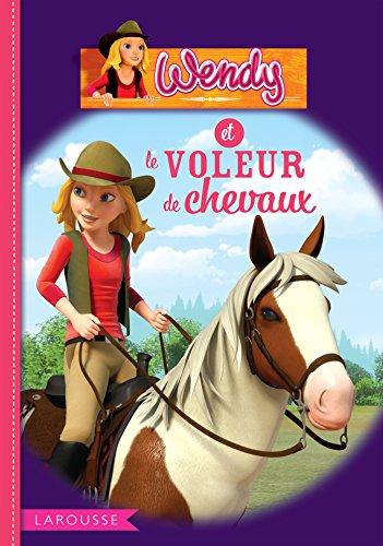 9782035897824: Wendy et le voleur de chevaux