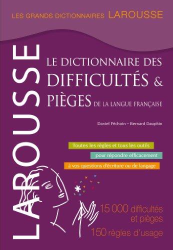 9782035898227: Grand dictionnaire des difficultés et pièges de la langue française (Grands Dictionnaires Larousse)