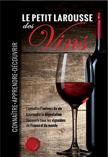 9782035899071: Le Petit Larousse des Vins (French Edition)