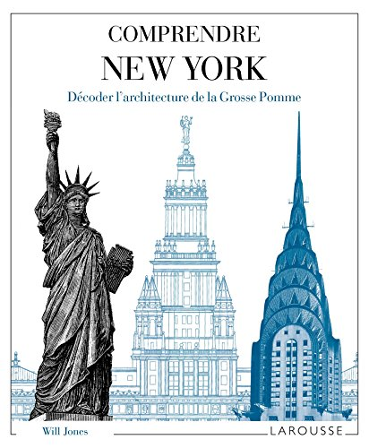 Comprendre New York (Hors collection Beaux-Arts) (French: Jones, William
