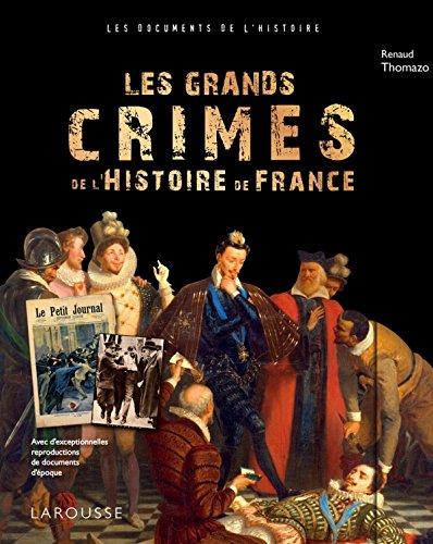 9782035900135: Les grands crimes de l'Histoire de France