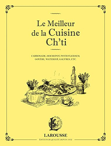 9782035900609: Le meilleur de la cuisine Ch'ti (Petits cahiers Larousse)