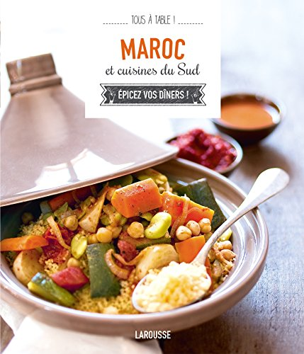 9782035900753: Maroc et cuisines du Sud (Tous à table !)