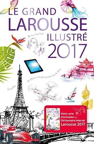 9782035901361: Le grand Larousse illustré - 2017 (French Edition)