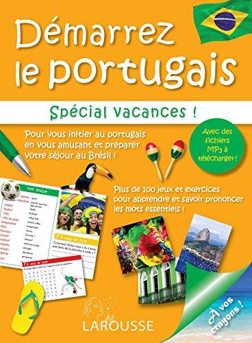 9782035901491: Démarrez le portugais - spécial vacances au Brésil