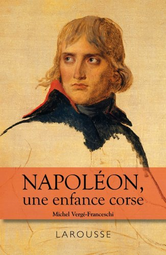 9782035901620: Napoléon - une enfance Corse
