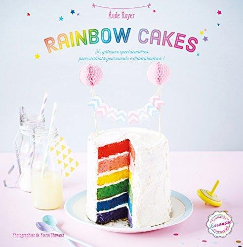 9782035904287: Rainbow cakes (Tendances gourmandes)