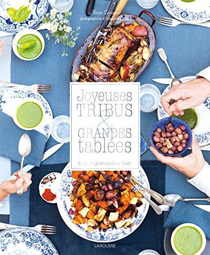 9782035904508: Joyeuses tribus et grandes tablées (Hors collection Cuisine)