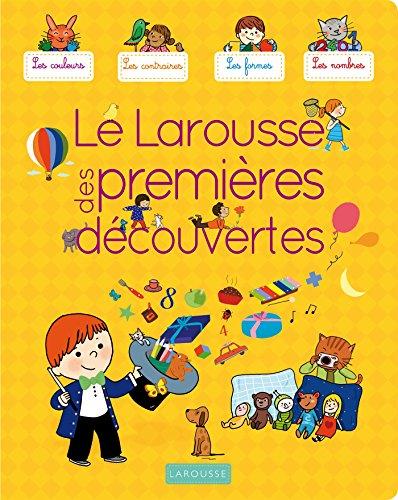 9782035905178: Le Larousse des premières découvertes