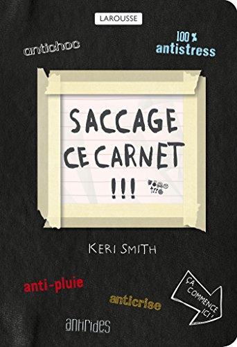 9782035905444: Saccage ce carnet ! (Hors collection Pratique)