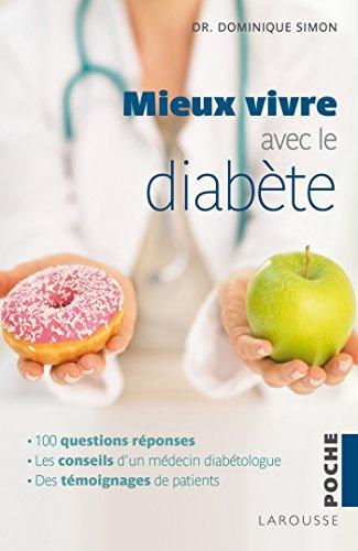 VIVRE AVEC LE DIABÈTE EN 100 QUESTIONS-RÉPONSES: SIMON DOMINIQUE