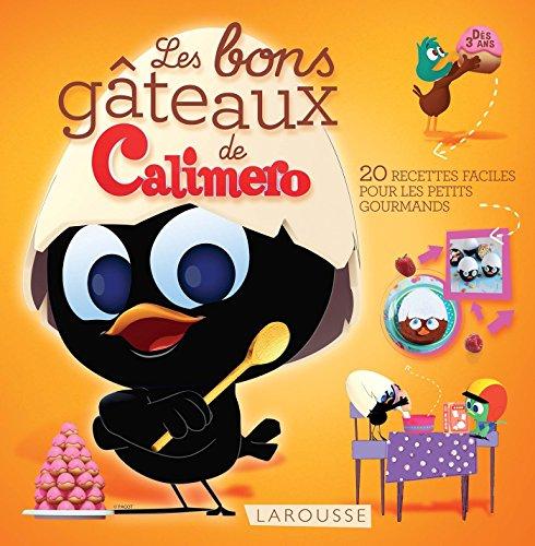 BONS GÂTEAUX DE CALIMERO (LES): COLLECTIF