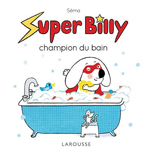 9782035907394: Super Billy champion du bain