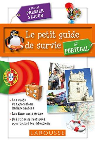 9782035909916: Petit guide de survie au Portugal : spécial premier séjour(Le)