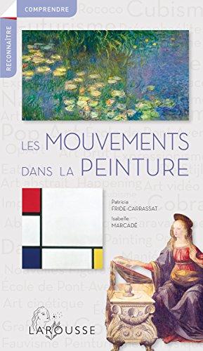 9782035910233: Les mouvements dans la peinture
