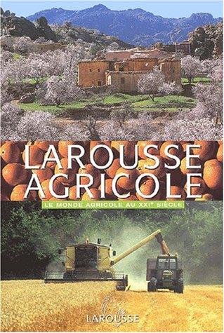 9782035910622: L'ouvrage de reference sur le monde agricole moderne