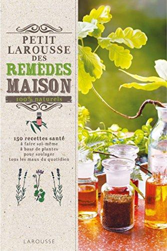 REMÈDES MAISON 100% NATURELS: COLLECTIF