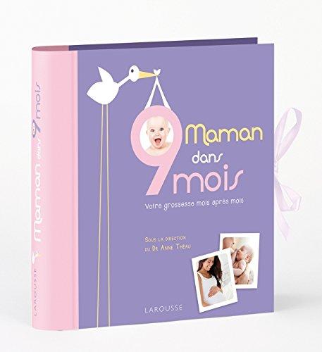 MAMAN DANS 9 MOIS: TH�AU ANNE