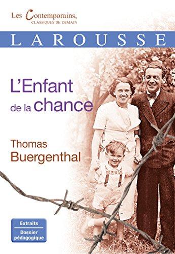 ENFANT DE LA CHANCE (L'): BUERGENTHAL THOMAS