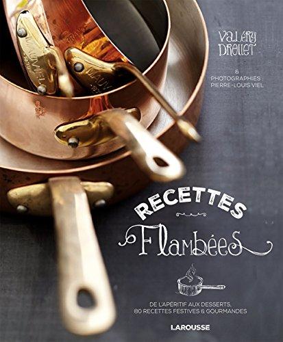 9782035914477: Recettes flambées