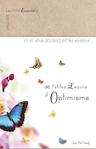 9782035915207: 50 Petites leçons d'optimisme