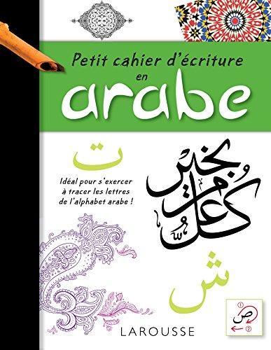 9782035916105: Petit cahier d'écriture arabe (French Edition)