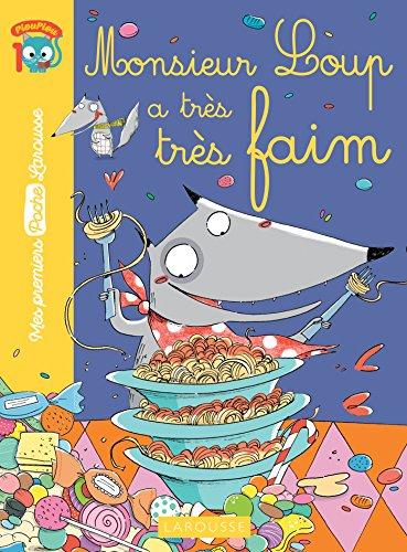 9782035917560: Monsieur Loup a très très faim...