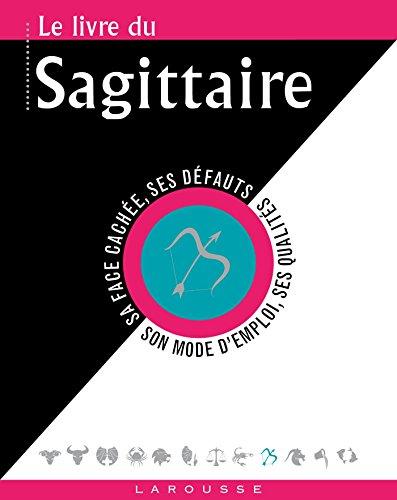 9782035918055: Le livre du Sagittaire
