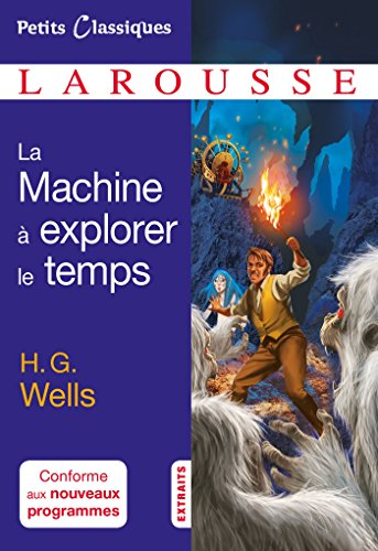 9782035919465: La machine à explorer le temps