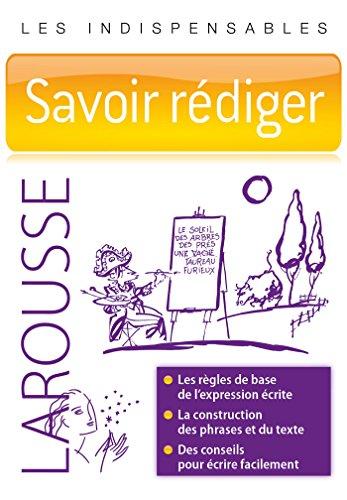 9782035925176: Savoir rédiger - Les indispensables Larousse