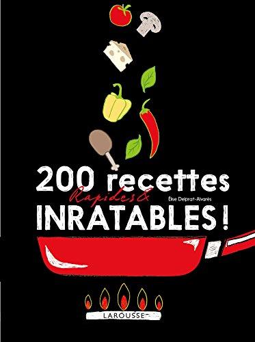 9782035926548: 200 recettes rapides et inratables