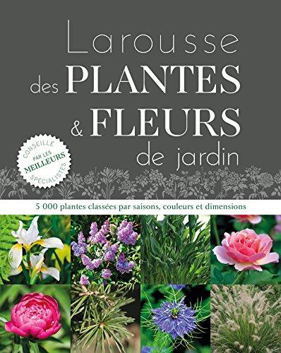 9782035926692: Larousse des plantes et fleurs de jardin