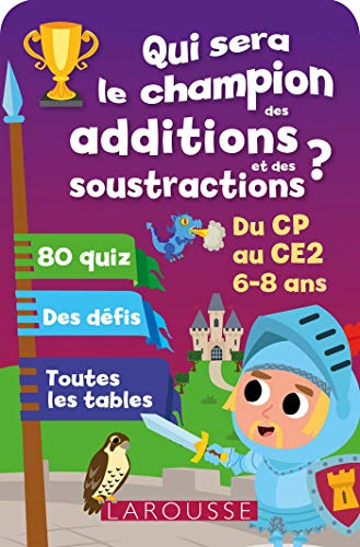 ADDITIONS-SOUSTRACTIONS : QUI SERA LE CHAMPION ?: LOT B.
