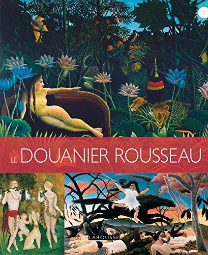 9782035927903: LE DOUANIER ROUSSEAU