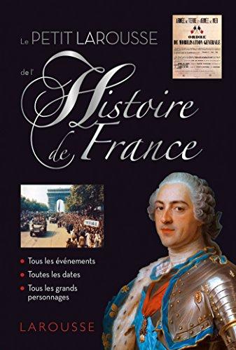 9782035927927: PETIT LAROUSSE DE L'HISTOIRE DE FRANCE