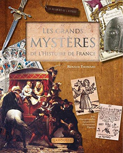 GRANDS MYSTÈRES DE L'HISTOIRE DE FRANCE (LES): THOMAZO RENAUD