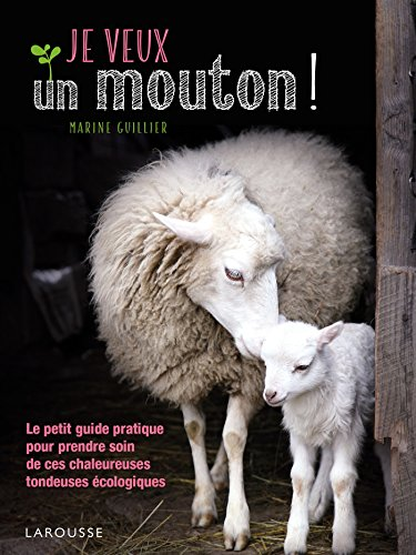 9782035930934: Je veux un mouton !