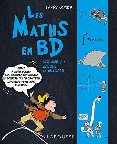 9782035938350: Les maths en BD volume 2 calcul et analyse
