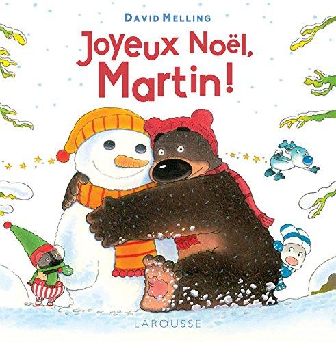 Joyeux Noël Martin !: Melling, David