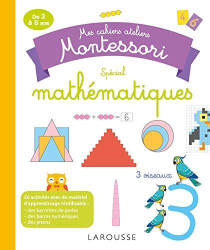 9782035947000: Mes cahiers ateliers Montessori : mathématiques