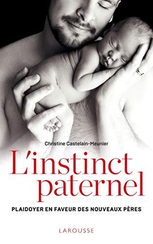 9782035950697: L'instinct paternel